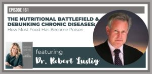 Dr. Robert Lustig on the Everyday Wellness Podcast with Cynthia Thurlow